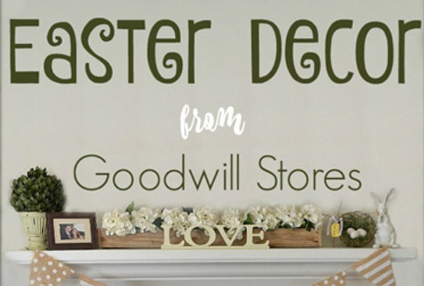 Easter Decor From Goodwill (From Palmettos and Pigtails)